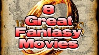 8 Great - Fantasy Movies