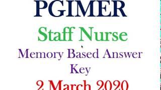 PGIMER 2020|| Memory Based Answer Key || Exam Held on 2 March 2020|| Imp for All Nursing Exams 2020