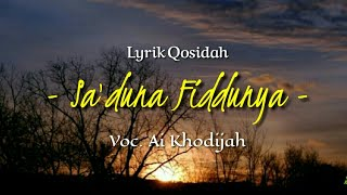 Download Mp3 Sa'duna Fiddunya Voc.ai Khodijah  Lirik