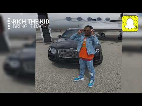 Rich The Kid – Bring It Back (Clean)