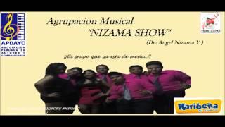 Fueron Mentiras - Nizama Show (Aero Primicia 2014) AUDIO ORIGINAL