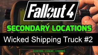 fo4 secondary locations 1 32 wicked shipping truck 2