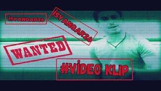 iSyanQaR26 - Wanted (Official Video Klip) #YENİ 2016
