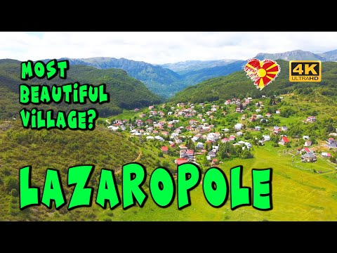 LAZAROPOLE   Desa Terindah Di Makedonia? PERIKSA!