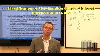 Classification of Merchandise: HTSUS General Rules of Interpretation (GRIs) Webcast Preview