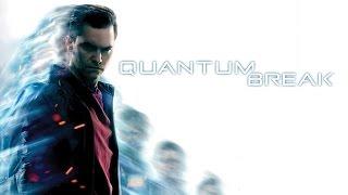 Quantum Break - Новая игра от создателей Max Payne и Alan Wake (Превью)