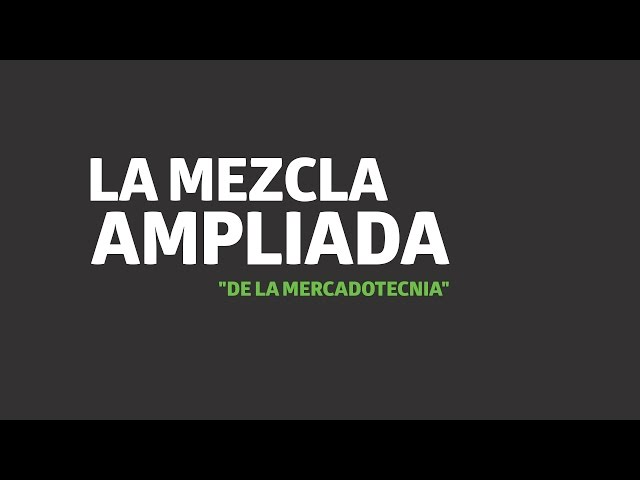 La mezcla ampliada de la Mercadotecnia | UTEL Universidad