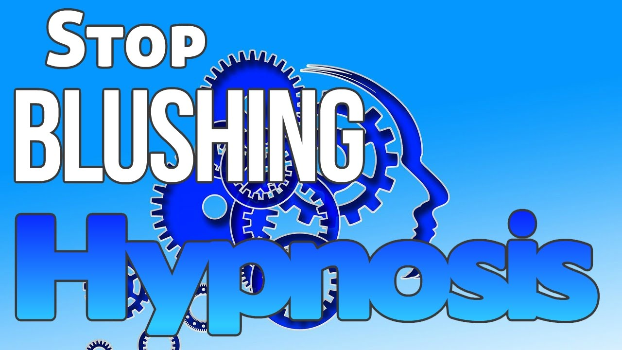 Hypnosis | Get Freedom From Blushing | Stop feeling ...