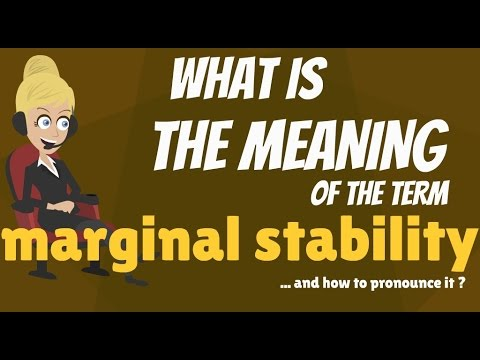 What is marginal stability?