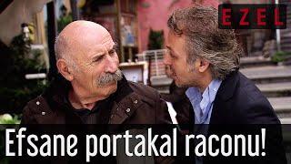 Ezel - Efsane Portakal Raconu!