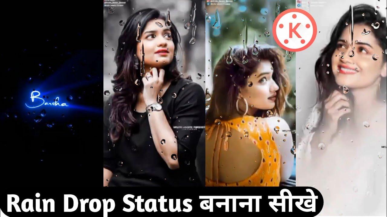 tip tip barsa pani status editing | rain drop lyrics editing | new status editing kinemaster 2021