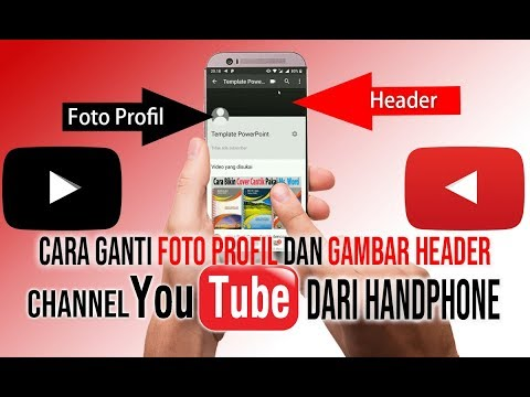 Cara Ganti Foto Profil dan Header Channel YouTube dari Handphone