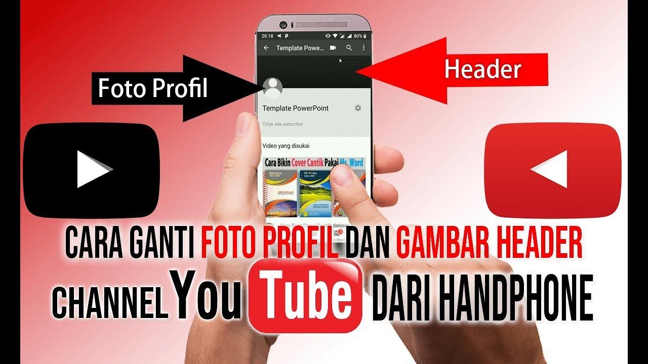 Cara Membuat Channel Youtube Menggunakan Handphone Android Youtube