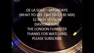 "DE LA SOUL - A Roller Skating Jam Named ""Saturdays""(WHAT YO LIFE CAN TRULY BE MIX)"