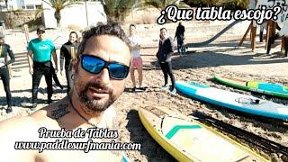 Probando Y Comparando Tablas Stand Up Paddle. De Paddlesurfmania. Com