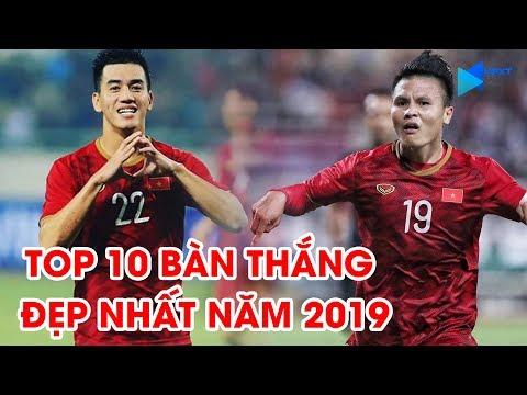 Top 10 Bàn Thắng đẹp Nhất Của Bóng đá Việt Nam Năm Kỷ Hợi 2019 | NEXT SPORTS