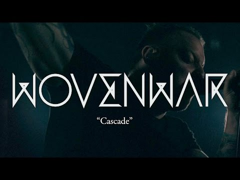"Wovenwar ""Cascade"" (OFFICIAL VIDEO)"