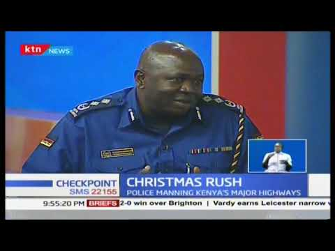 Police are manning Kenya's major highways to ensure safety during the festive season