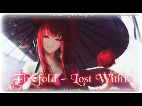 Nightcore - Lost Within