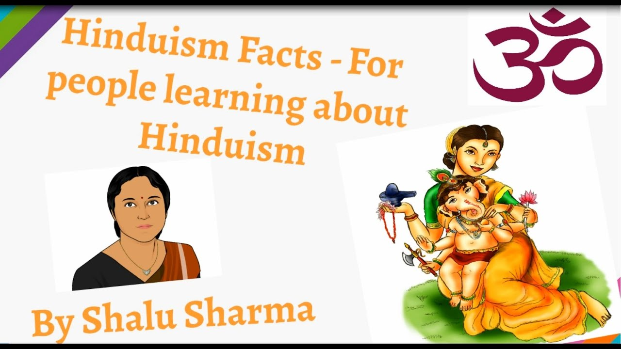 Hinduism Facts: Facts on Hinduism for those learning the Hindu ...