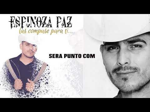 Espinoza Paz - Sera Punto Com (Las Compuse Para Ti)
