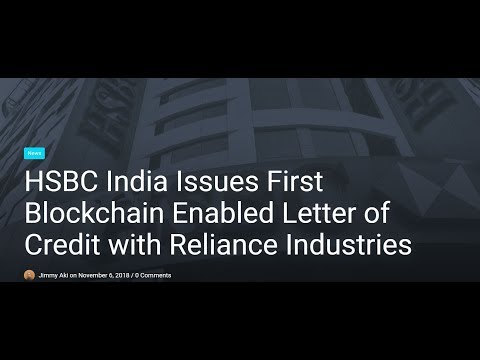 HSBC India Issues 1st Blockchain Enabled Letter of Credit
