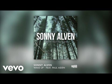 Sonny Alven - Wake Up ft. Paul Aiden