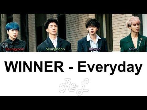 WINNER - Everyday (Color Coded Lyrics ENGLISH/ROM/HAN)