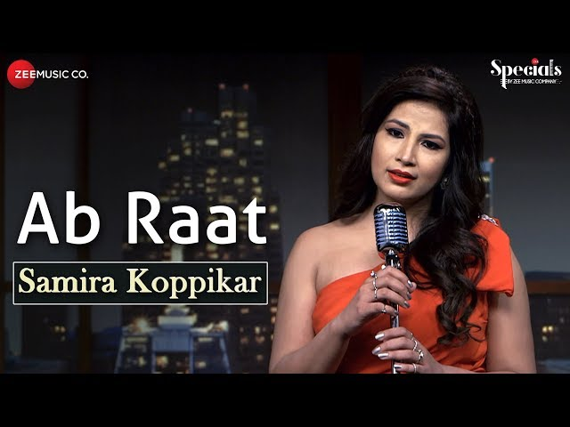 Ab Raat - Samira Version | Samira Koppikar | Specials by Zee Music Co.
