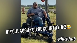 If You Laugh You're Country #2