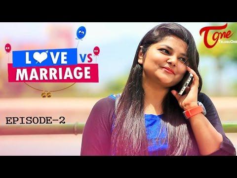 Love vs Marriage   Telugu Comedy Web Series   Episode 2   Haswanth Modem   #TeluguWebseries
