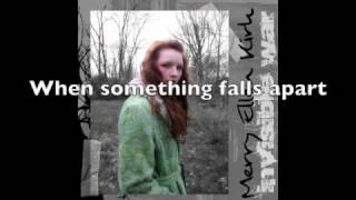 Watch Merry Ellen Kirk When Something Falls Apart video
