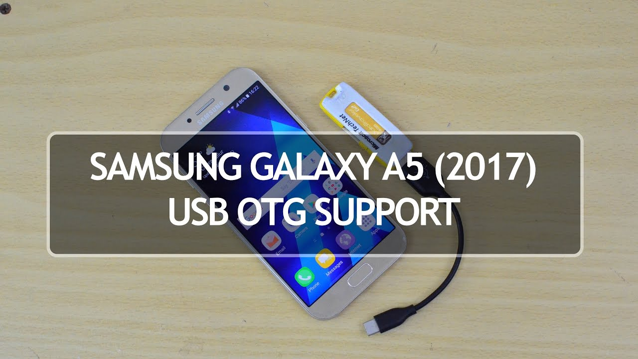 Usb Kabel Samsung A5 2017 S Video Cable Diagram Galaxy Otg Support And Antutu Benchmark Youtube
