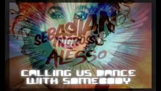Alesso & Sebastian Ingrosso vs Whitney Houston - Calling vs Dance With Somebody (Oscar Casa Edit)