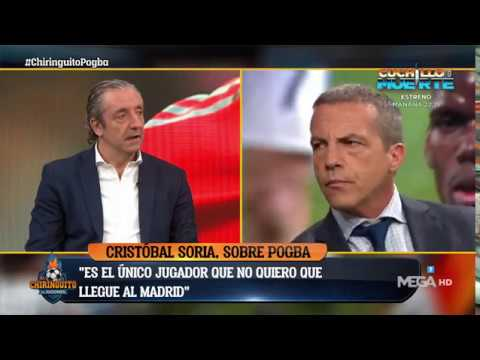 Soria: NO QUIERO QUE POGBA vaya al REAL MADRID bajo NINGÚN CONCEPTO porque es MUY BUENO