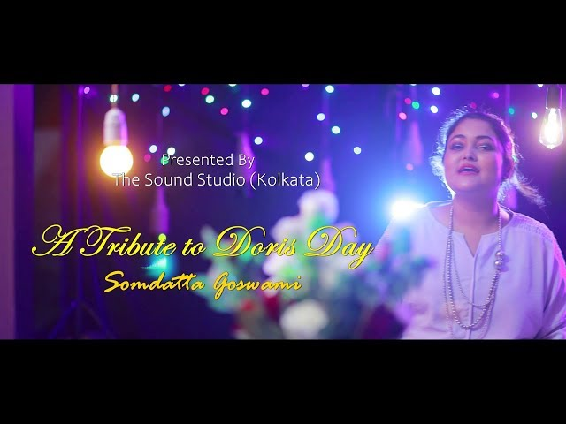 Tribute to Doris Day - Somdatta Goswami || The Sound Studio (Cover Song)