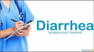 Diarrhea ¦ Treatment and Symptoms