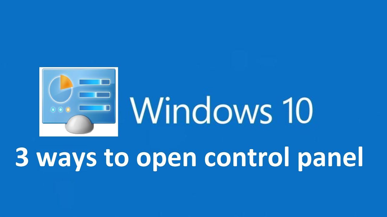 how open control panel windows 10