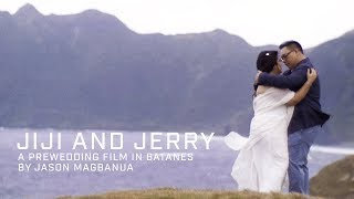 Jerry and Jiji: A Prewedding Film in Batanes