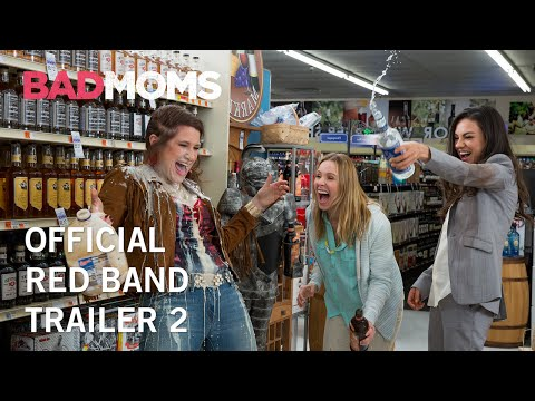 Bad Moms | Official Red Band Trailer 2 | Own It Now on Digital HD, Blu-Ray & DVD