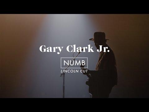Numb | Gary Clark Jr. (Official Video) – Lincoln Cut