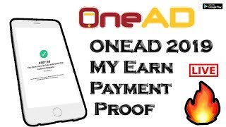 OneAD Earn Payment Proof | OneAD Payment Proof | OneAD Payment Proof 2019 | OneAD | OneAD Earn Money