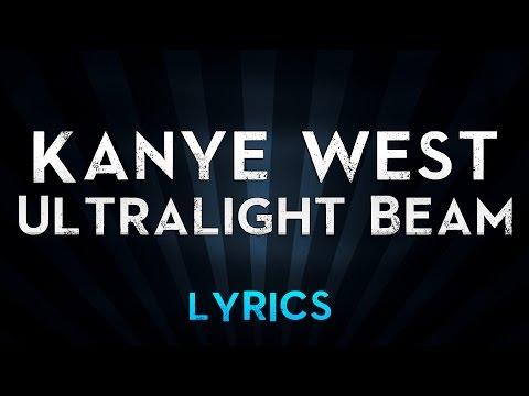 Kanye West - Ultralight Beam (Lyrics)