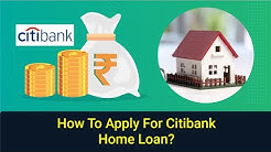 How to Apply for Citi Bank Home Loan?