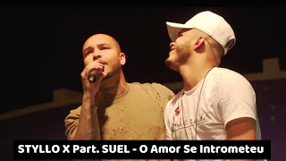 Styllo X Part. Suel - O Amor Se Intrometeu (DVD Na Praça Retrô)