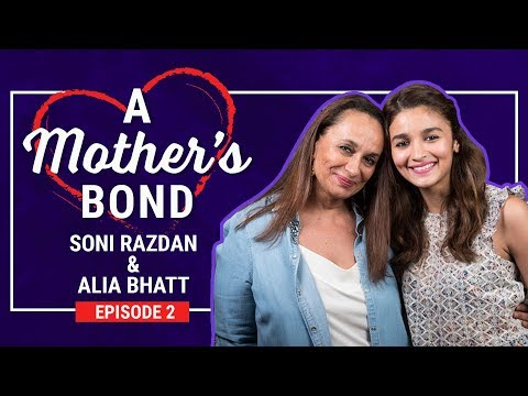 Alia Bhatt's mother Soni Razdan reveals details you did not know about the actress | Mother's Day Mp3