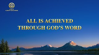 "2021 English Christian Song | ""All Is Achieved Through God's Word"""