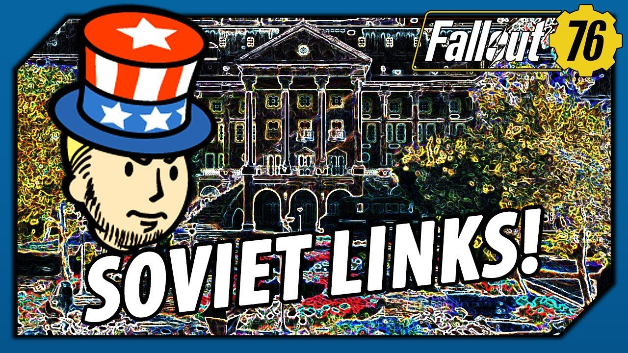 FALLOUT 76 - SOVIET UNION is LINKED to the GREENBRIER Hotel! Potential USSR  Story Arc? (Theory)