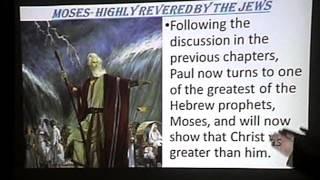 Hebrews 3: Christ Superior to Moses-Pastor Bill Hughes