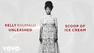 Kelly Khumalo - Scoop Of Ice Cream (Audio)
